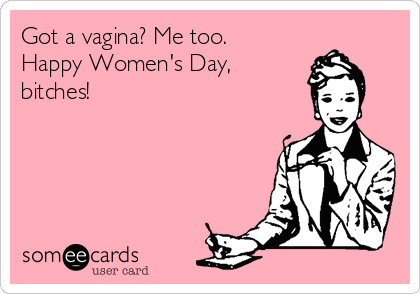 Happy Womens Day Qoutes Pinterest Funny Lol And Humor