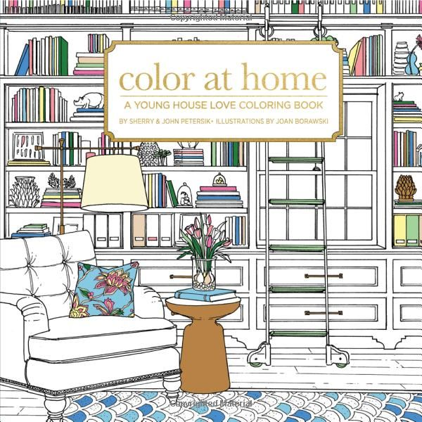 Amazon Color At Home A Young House Love Coloring Book 9781944515096