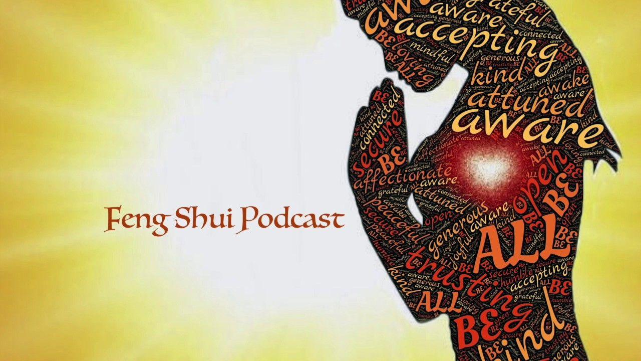 """Feng Shui Podcast """"Die 5 Elemente aktivieren"""""""