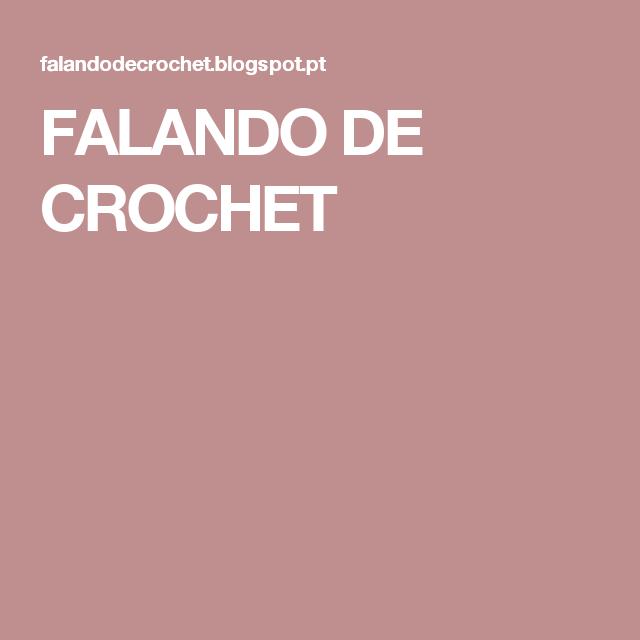 FALANDO DE CROCHET