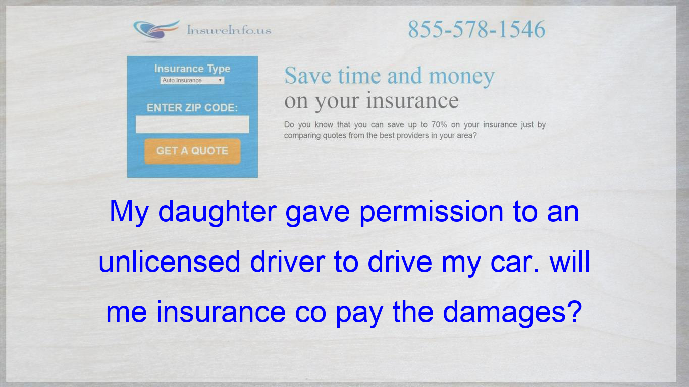 She Is On My Policy He Hit Another Car Will My Insurance Company