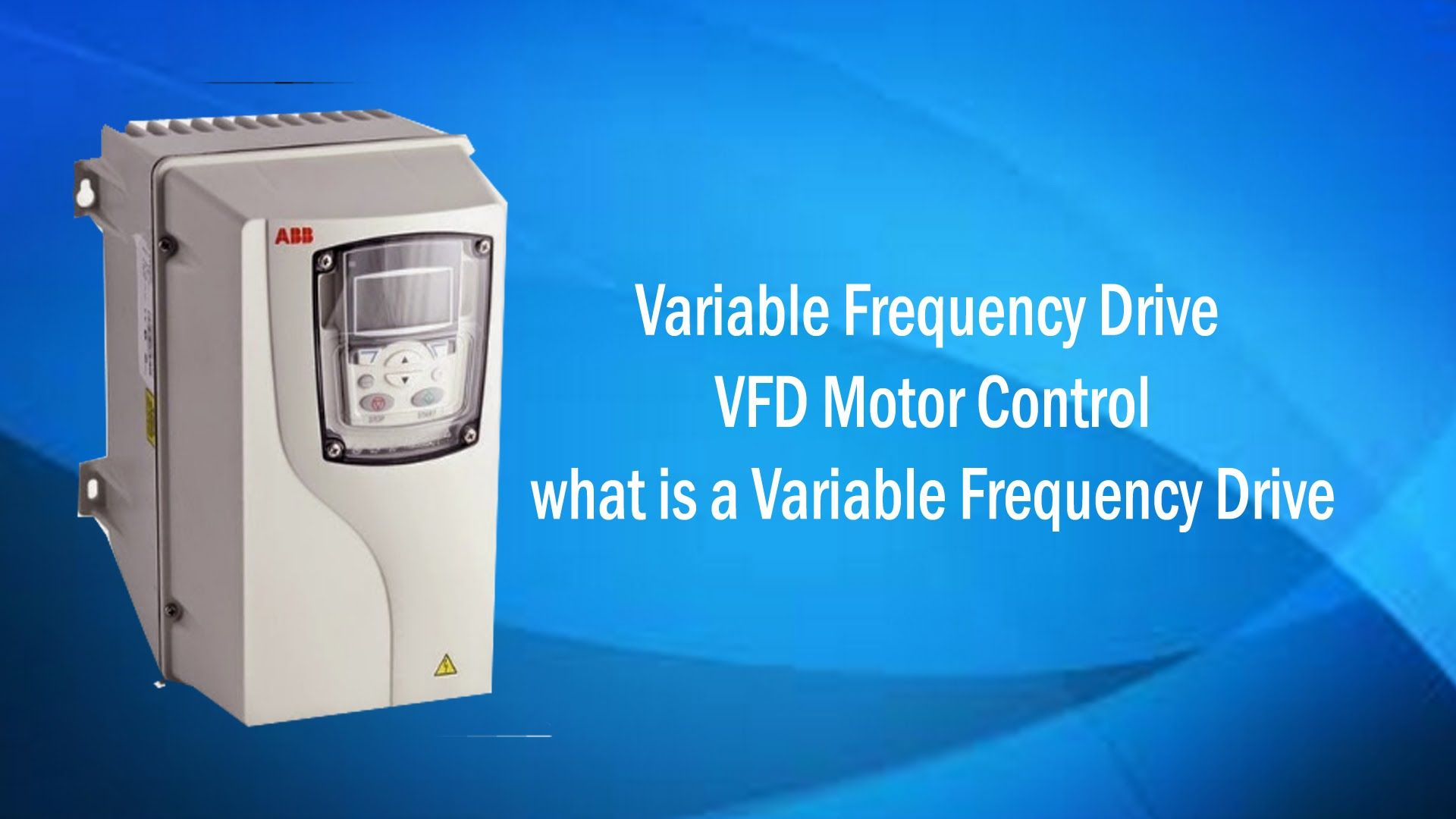 Variable Frequency Drive Vfd Motor Control What Is A