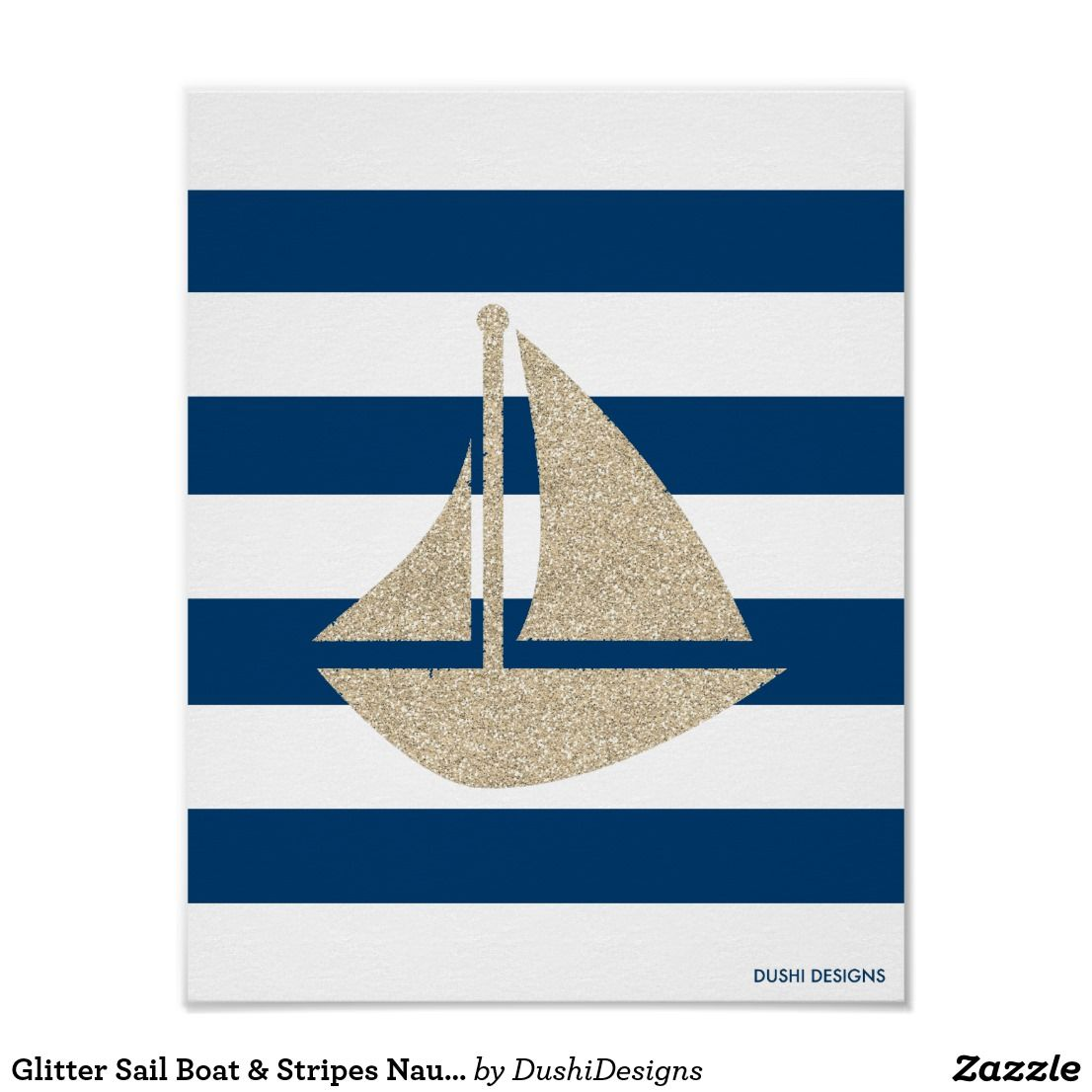 Glitter Sail Boat Stripes Nautical Poster For Sale This Nautical Inspired Poster Print Features A Gold Champagne Nautical Posters Poster Prints Sale Poster