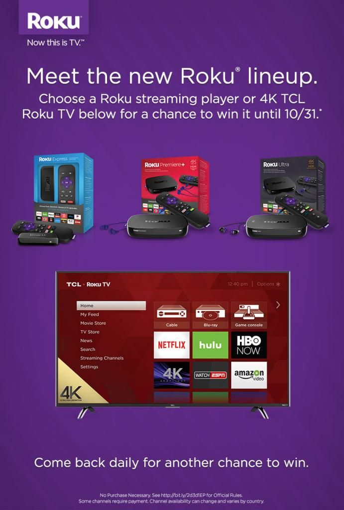 Meet the new Roku lineup sweepstakes   Sweepstakes   Instant