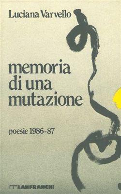 #Memoria di una mutazione luciana varvello  ad Euro 6.80 in #Lanfranchi #Media libri letterature