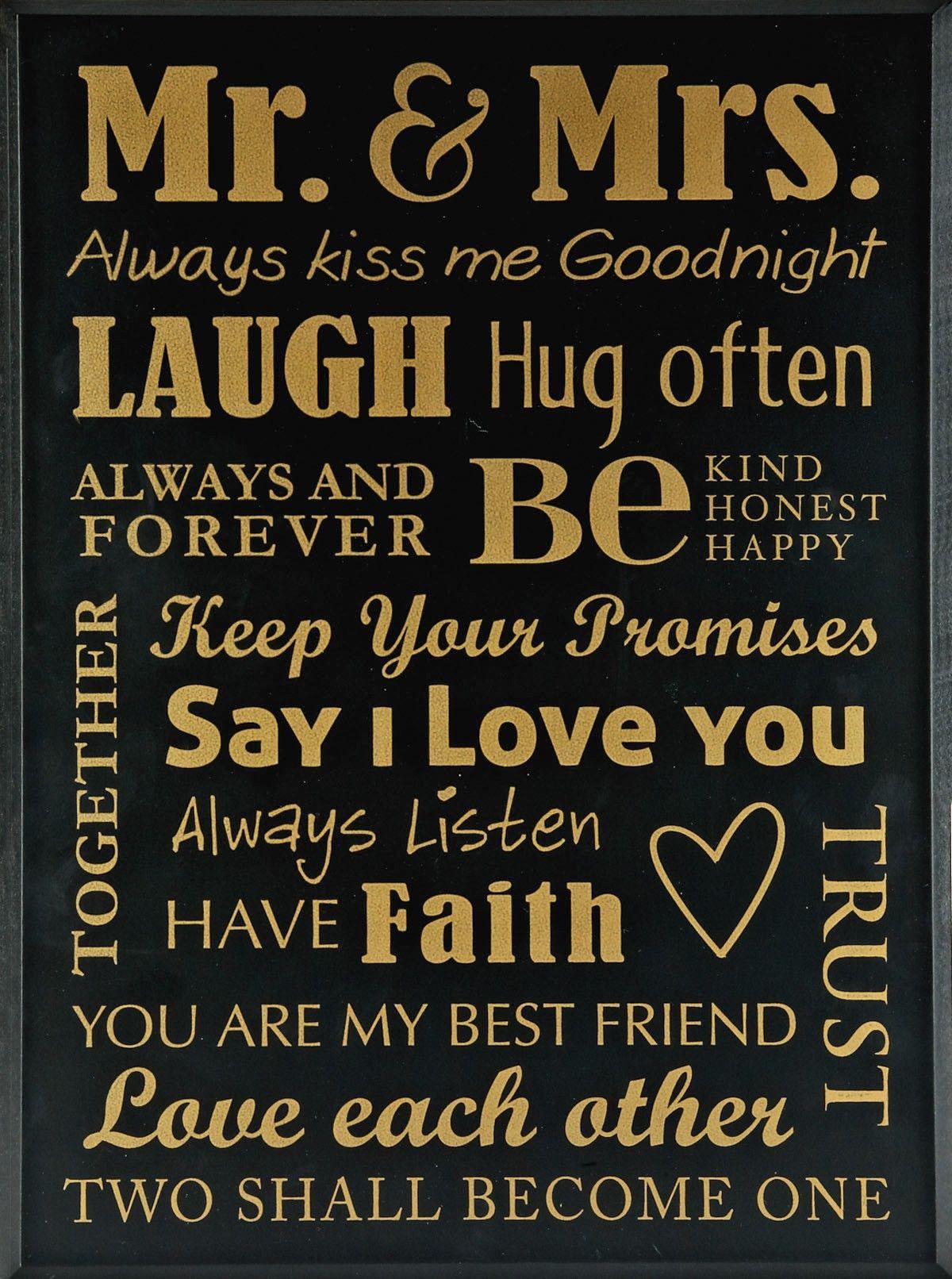"""""""Mr. & Mrs Always kiss me Goodnight, Laugh,Hug often"""