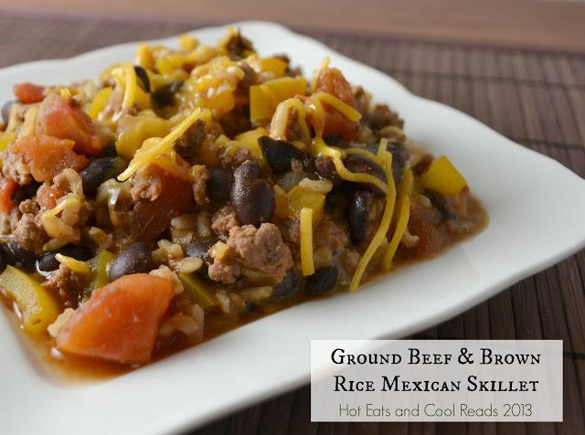 Ground Beef And Brown Rice Mexican Skillet Recipe Mexican Skillet Recipe Recipes Beef Recipes