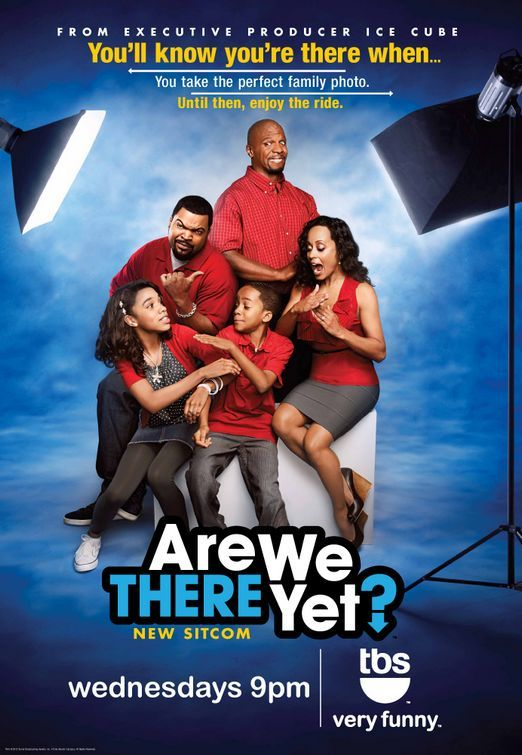 Are We There Yet Tv Poster 2 Best Tv Shows Internet Movies African American Movies