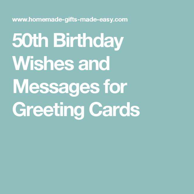 50th Birthday Wishes And Messages For Greeting Cards Sentiments Card