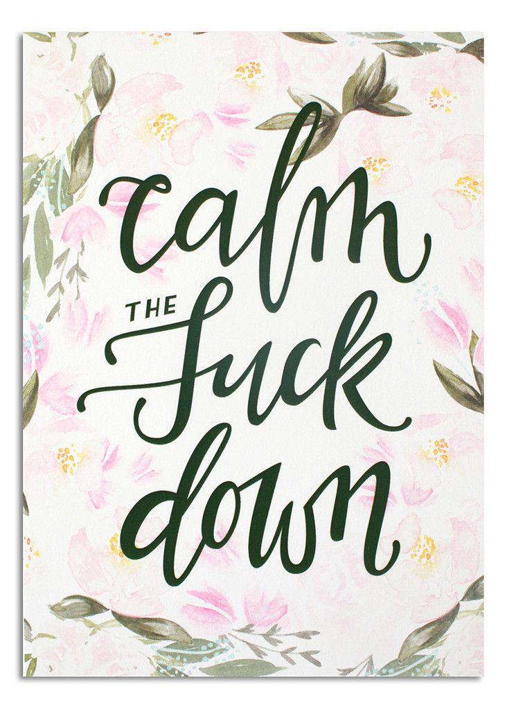 Calm the F Down MINI PRINT Apple watch wallpaper, Prints
