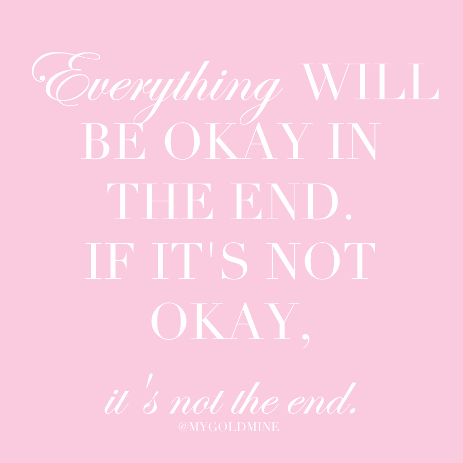 End Quotes Everything Will Be Okay In The Endif It's Not Okay It's Not The