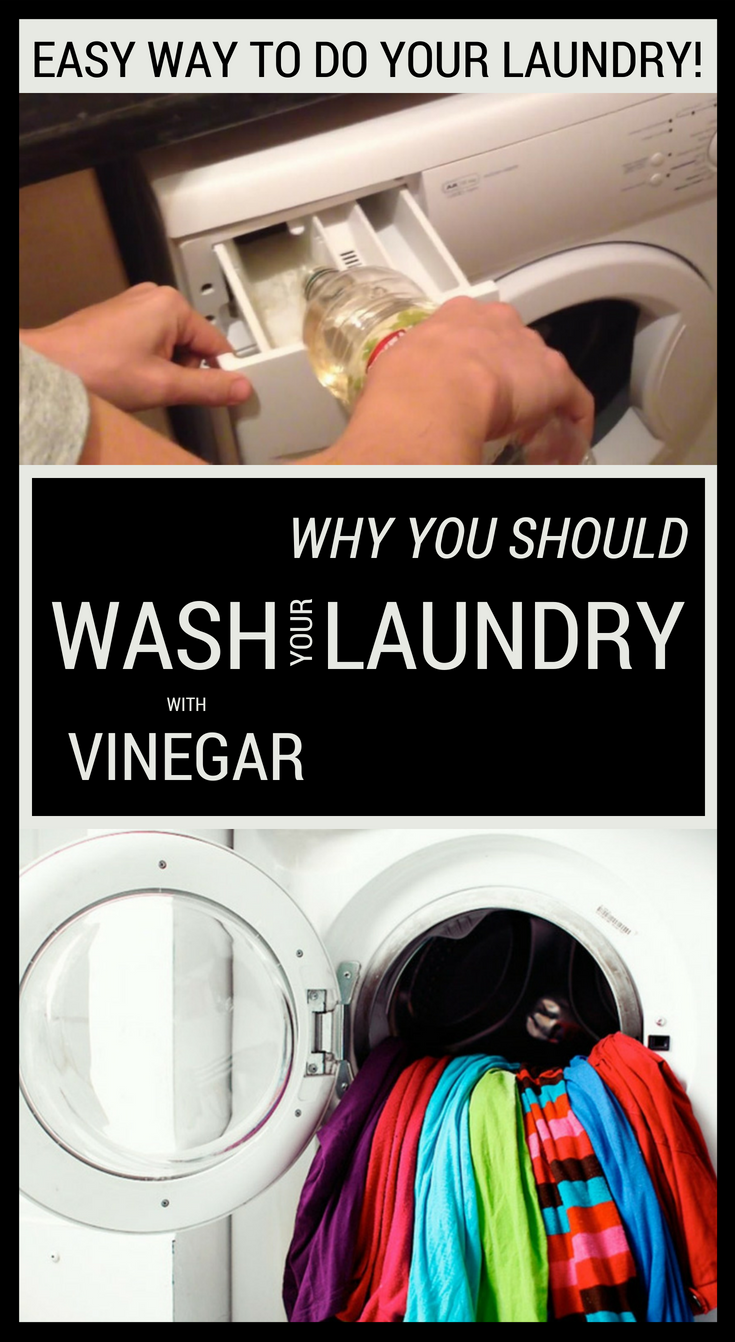 Why You Should Wash Your Laundry With Vinegar Washing Laundry Vinegar In Laundry Clothes Washing Machine