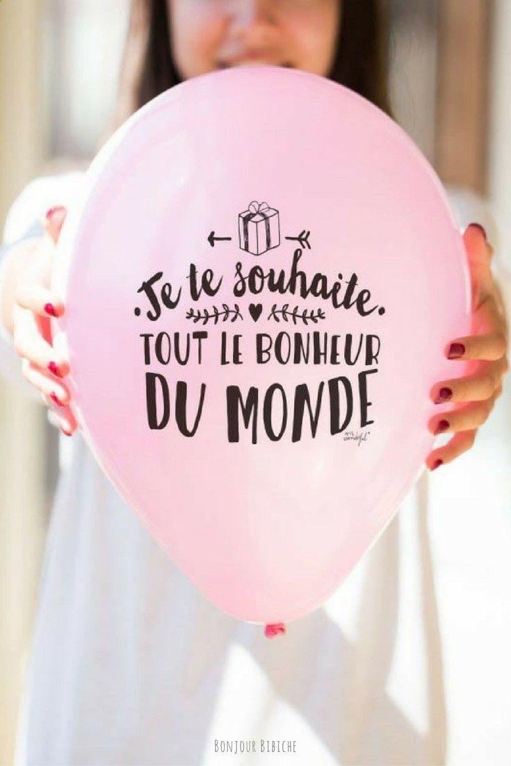 Je Te Souhaite Tout Le Bonheur Du Monde Un Joli Ballon Rose Signé