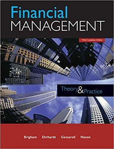 Financial management theory and practice 3rd canadian edition by financial management theory and practice 3rd canadian edition by eugene brigham isbn 13 fandeluxe Image collections