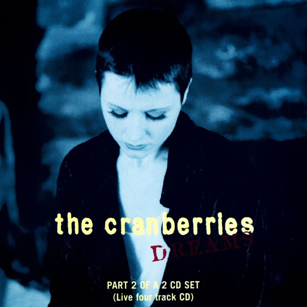 2018 Album A Day Bonus Single The Cranberries Dreams