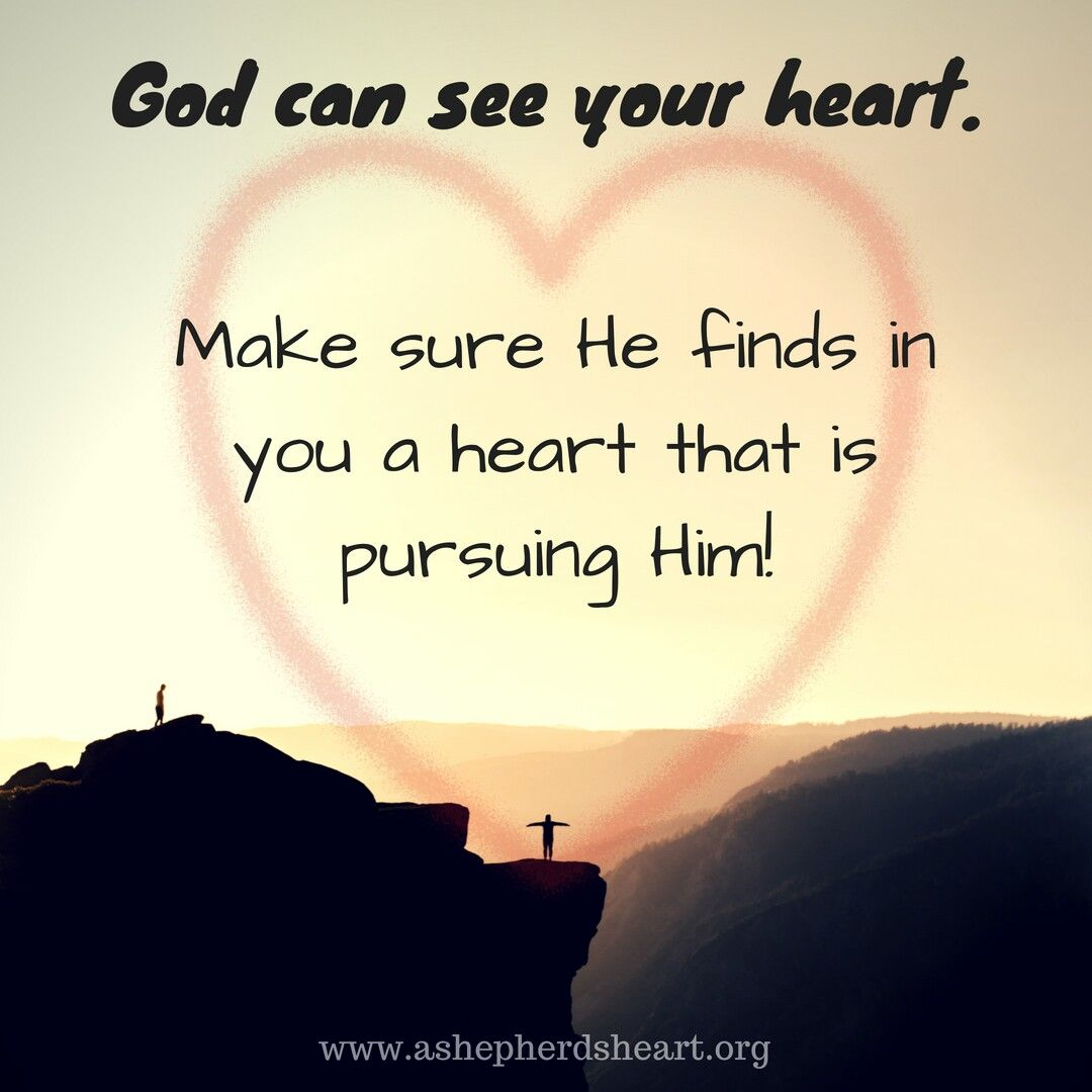The Heart Know Who He Loves: God Knows Your Heart. He Sees And Knows Who You Are