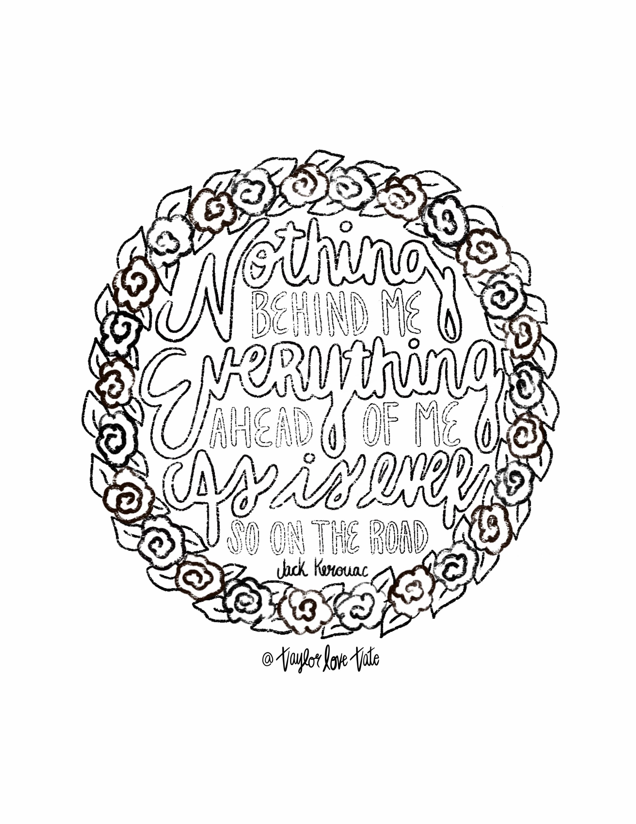 Jack Kerouac Quote Coloring Page Printable With Flower Crown Quote Coloring Pages Coloring Pages Handlettering Quotes