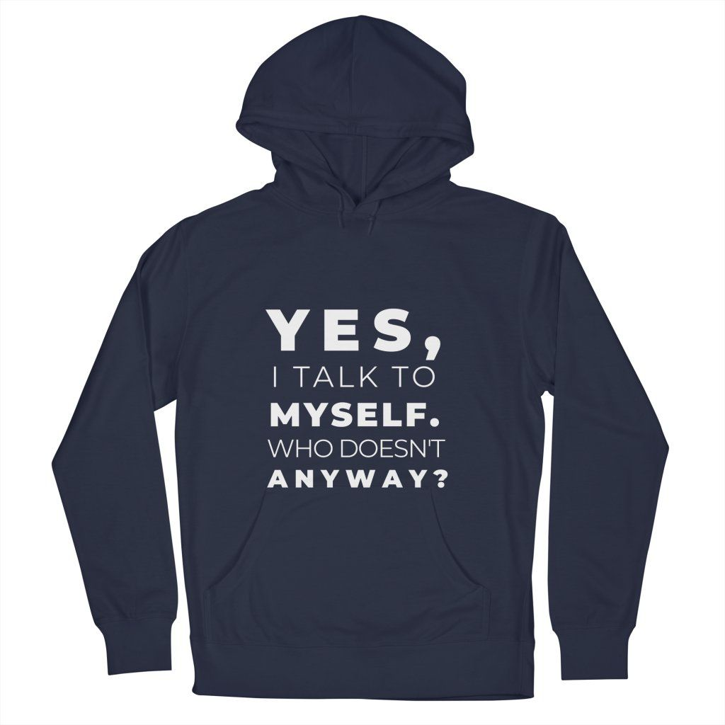 Talk to Myself Introvert Awkward Relax Cute Funny Sarcastic Happy Fun Inspirational Gift T-Shirt
