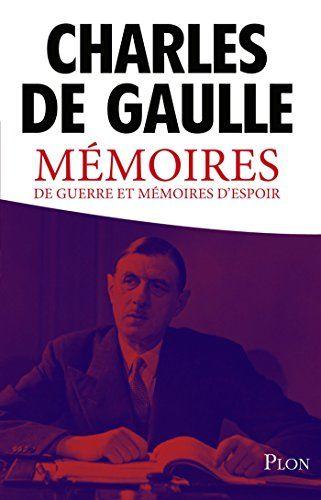 Memoires De Guerre Et Memoires D Espoir Par De Gaulle Charles Ebook Free Reading Pdf Books