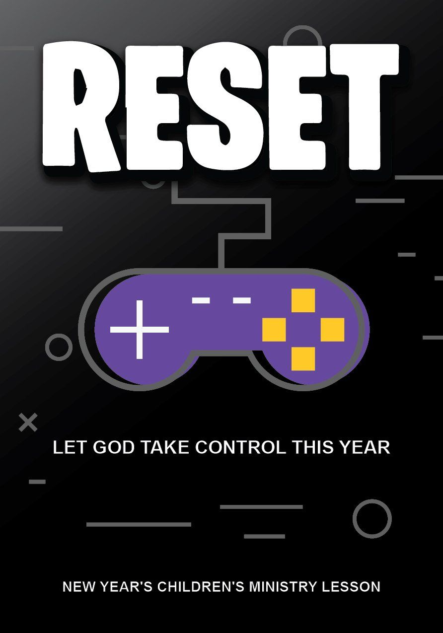 Reset New Year S Children S Church Lesson Childrens Church Lessons Childrens Ministry Lessons Church Lessons