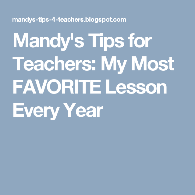 Mandy's Tips for Teachers: My Most FAVORITE Lesson Every Year