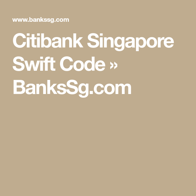 Citibank Singapore Coding Singapore Swift
