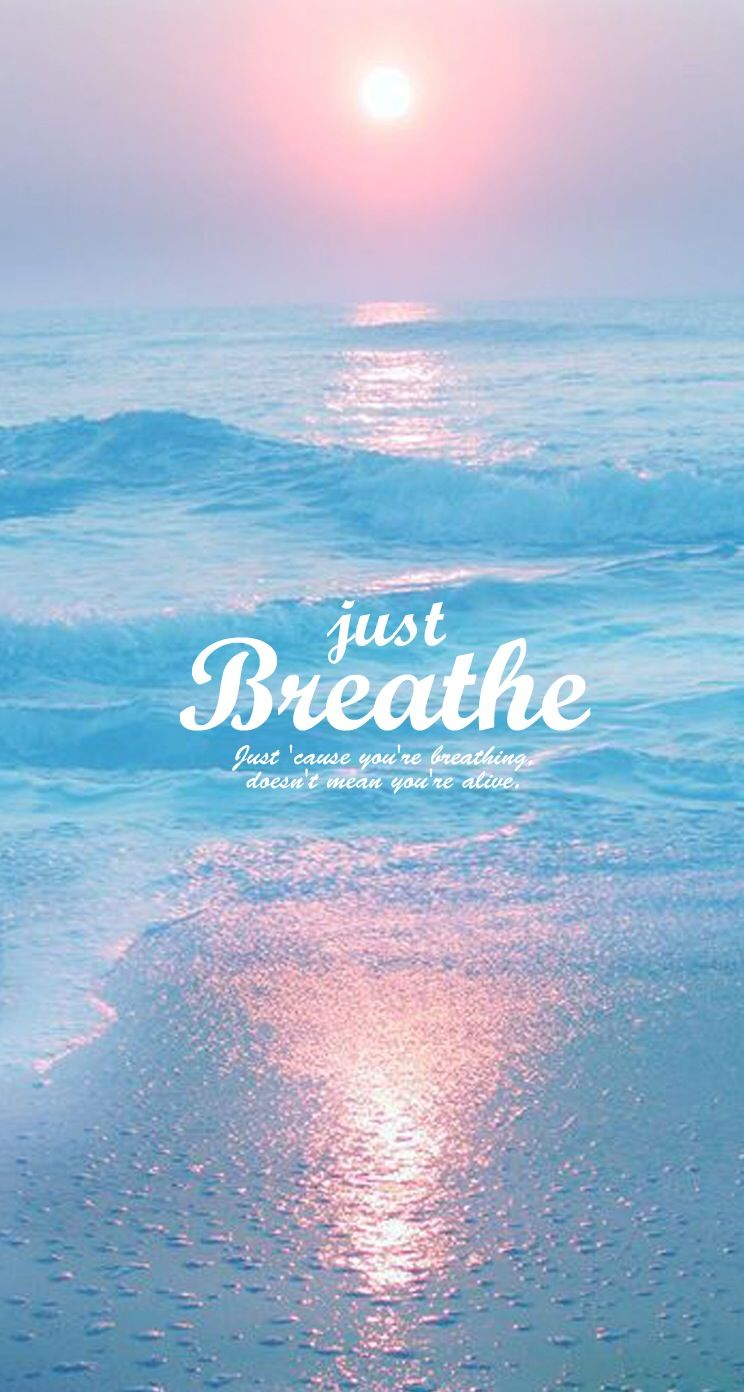 Breathe - Quote wallpapers @mobile9  Inspiring Image Quotes  Pinterest  Wa...