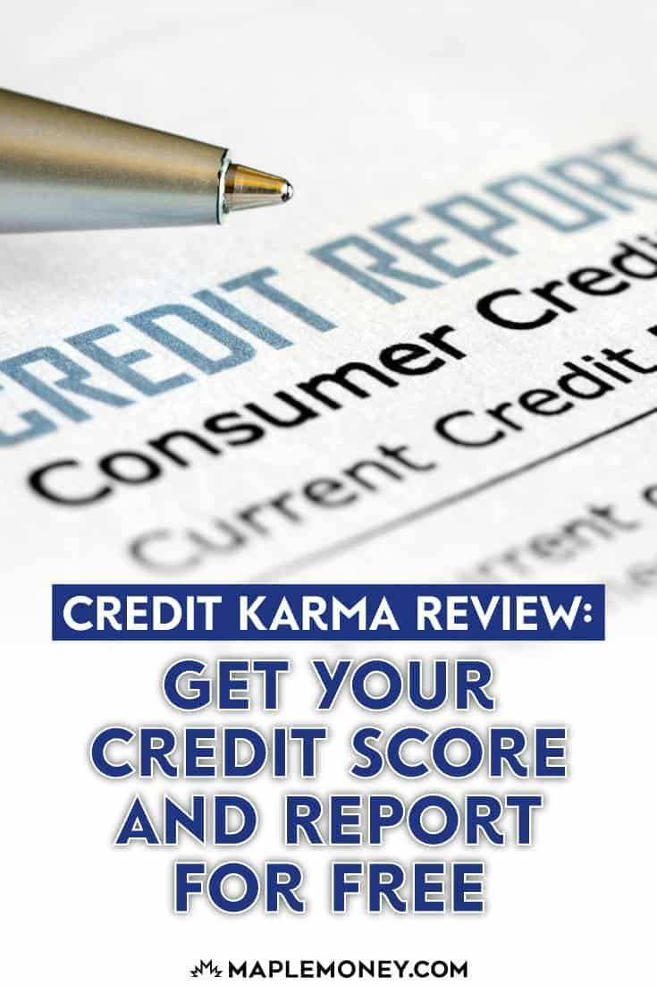 Credit karma canada review get your credit score and