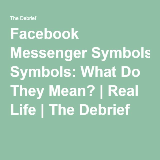 Facebook Messenger Symbols What Do They Mean Pinterest