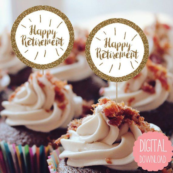 DIY Retirement Cupcake Toppers Printable 2.5 inches