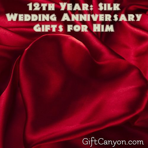 12th Year Silk Wedding Anniversary Gifts For Him Gift Canyon 12th Wedding Anniversary Anniversary Gifts For Him Anniversary Gifts