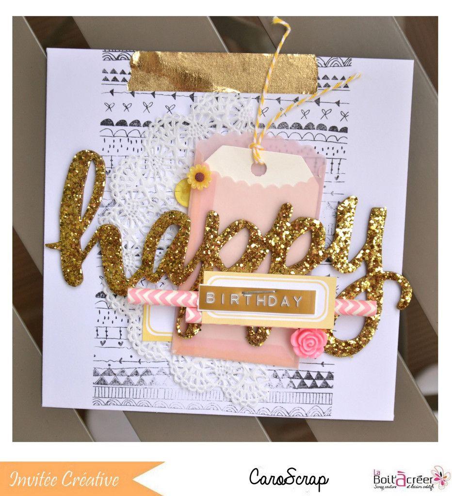 """Pas à pas """" carte d'anniversaire """" par CaroScrap"""