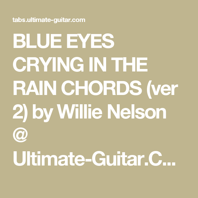 Blue Eyes Crying In The Rain Chords Ver 2 By Willie Nelson