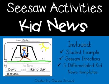 Seesaw Activities Kid News 5 Differentiated Ready to