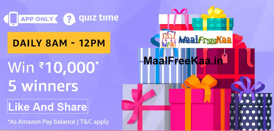 Amazon Quiz TIme Answer Win Rs 10000 (Answer All) Quiz