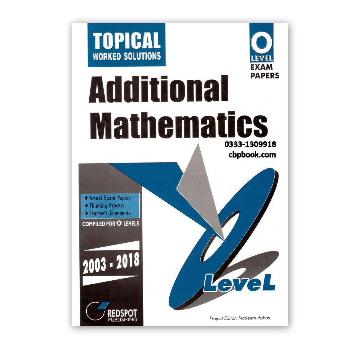 O Level Additional Mathematics Topical 2020 Edition Redspot Cbpbook Pakistan S Largest Online Book Store O Levels Exam Papers Mathematics Additional mathematics textbook pdf