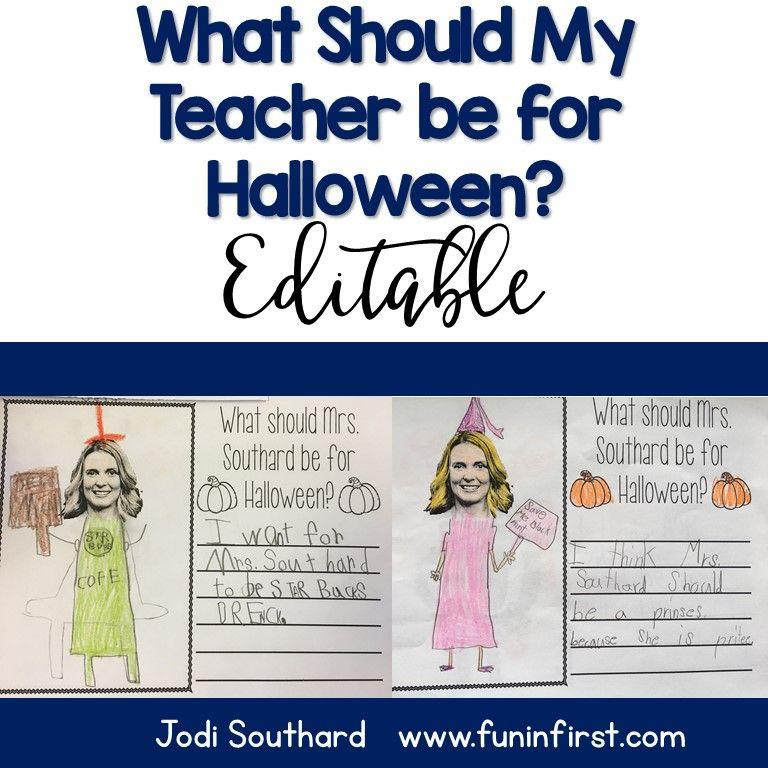 What Should My Teacher Be For Halloween Pinterest Halloween fun - halloween writing ideas