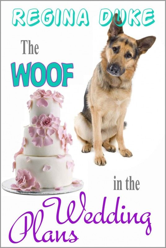 The Woof in the Wedding Plans by Regina Duke on StoryFinds -99