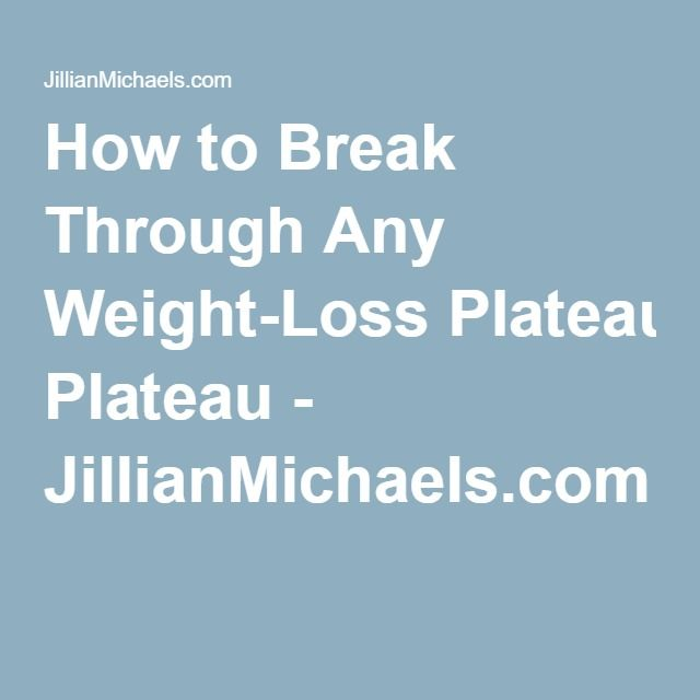 How to Break Through Any Weight-Loss Plateau - JillianMichaels.com