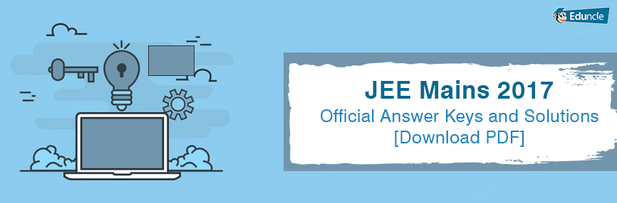 Jee Mains 2020 Answer Keys And Solutions Download Pdf Answer Keys Answers Solutions