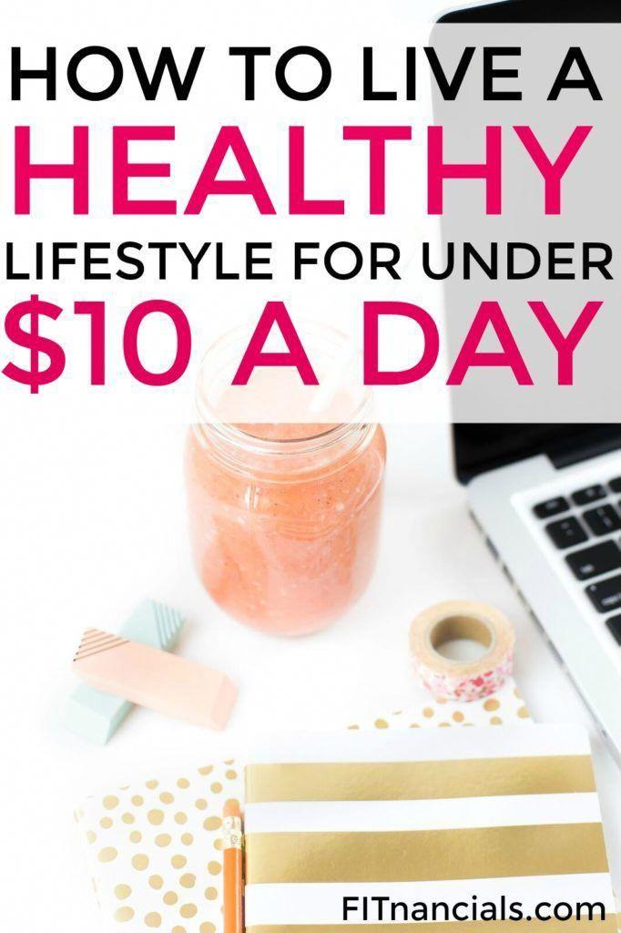 Come vivere uno stile di vita sano per meno di $ 10 al giorno