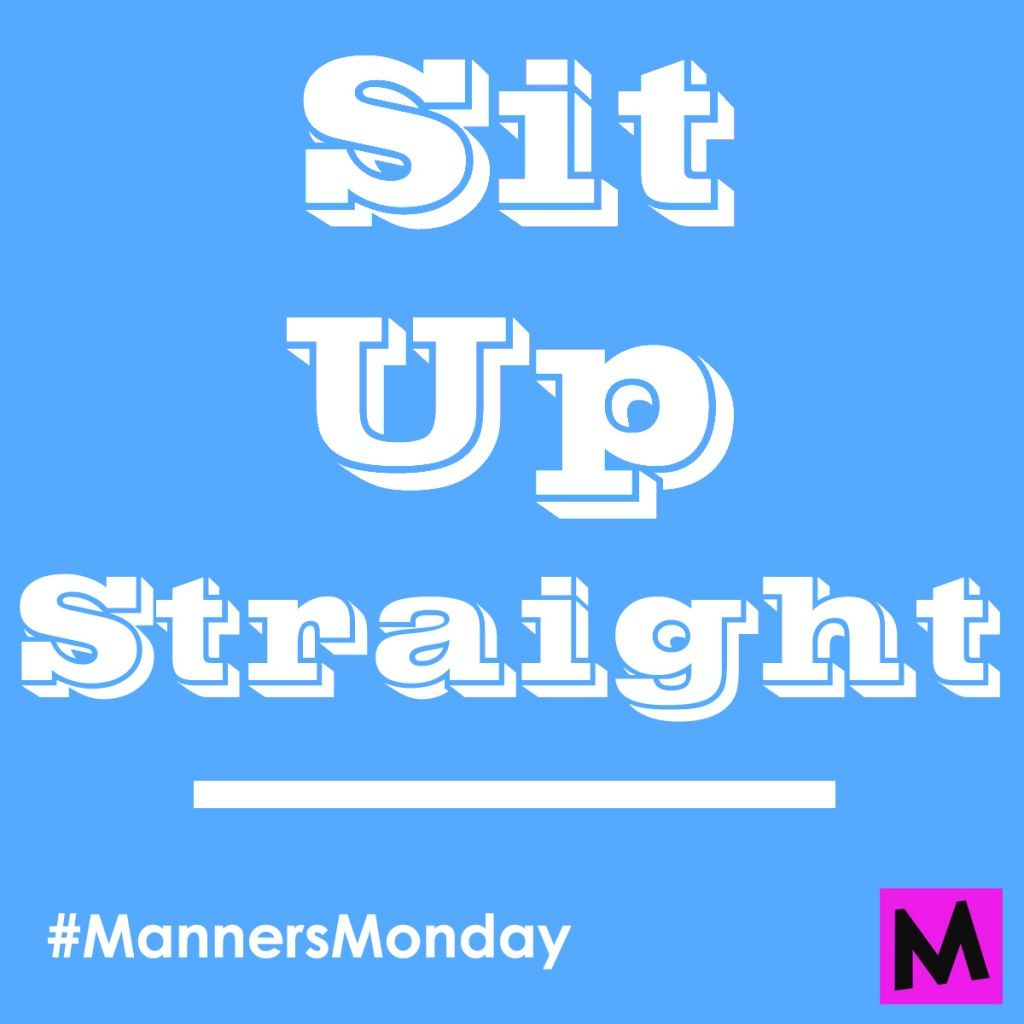 How to teach and practice sitting up straight in chairs with your kids from toddler to tween. @metromomclub Manners-Mondays Metro-mom-club good-posture-how-to #MannersMonday
