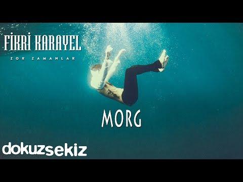 Fikri Karayel Morg Official Audio Youtube Music Songs Youtube Audio