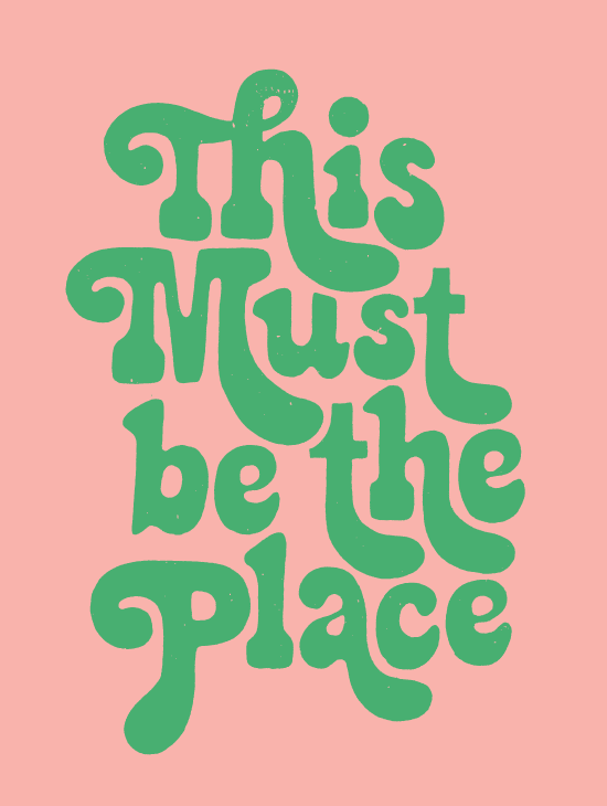This must be the place . . .