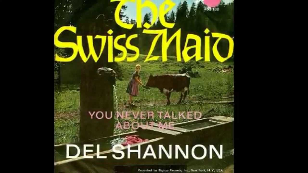 Del Shannon Twist And Shout Del Shannon Twist And Shout Shannon
