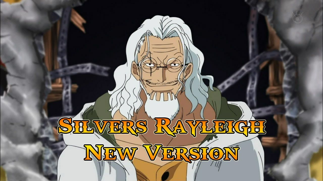 Anime pirates silvers rayleigh new version one piece