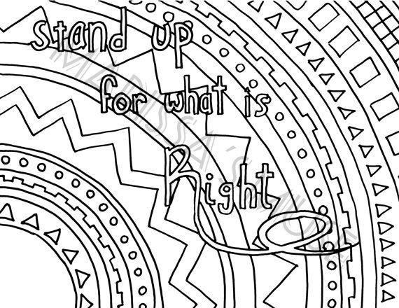 Printable Stand Up For What Is Right Coloring Page 8 5x11