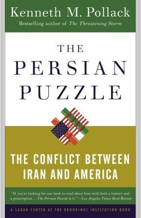 The Persian Puzzle The Conflict Between Iran And America 2006 Csaf Reading List 327 73 Pol Conflicted The Daily Show Iran