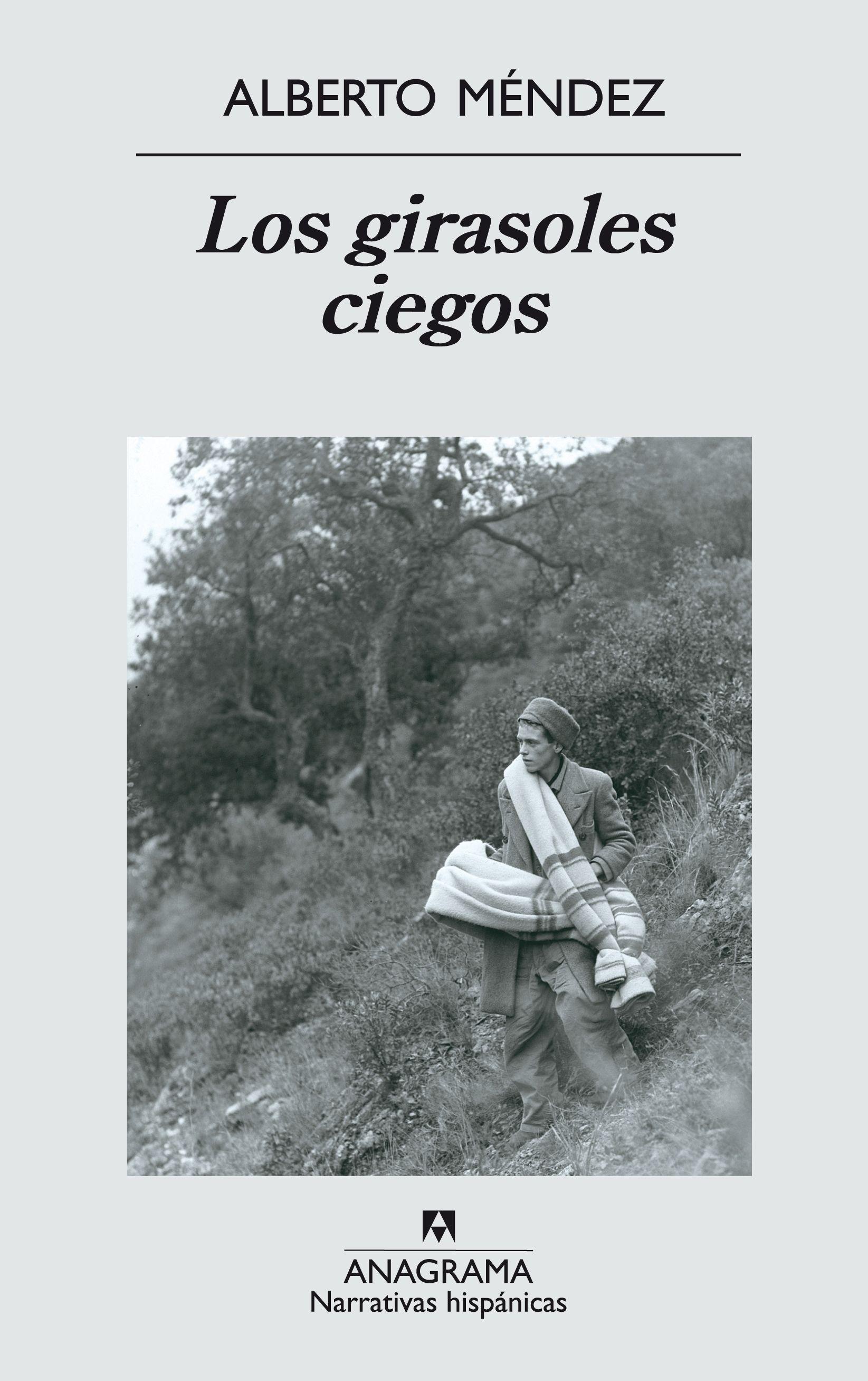 Los Girasoles Ciegos Premio Nacional Narrativa 2005 26ª Ed Alberto Mendez 9788433968555 Comprar El L Girasoles Ciegos Imagenes De Girasoles Girasoles