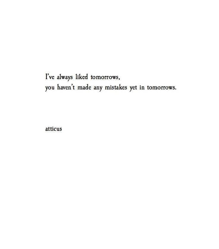 Afbeeldingsresultaat Voor Atticus Quotes Words Pinterest New Atticus Quotes